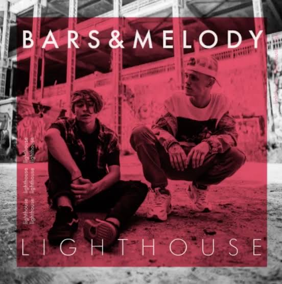 Bars and Melody「Lighthouse」